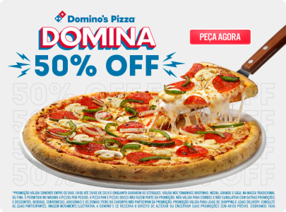 Domino's Pizza com 50% de desconto!