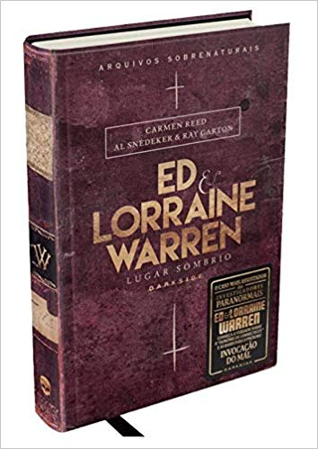 Livro Ed & Lorraine Warren Lugar Sombrio - Arquivos Sobrenaturais
