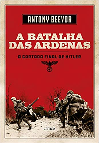A batalha de Ardenas: A última cartada de Hitler