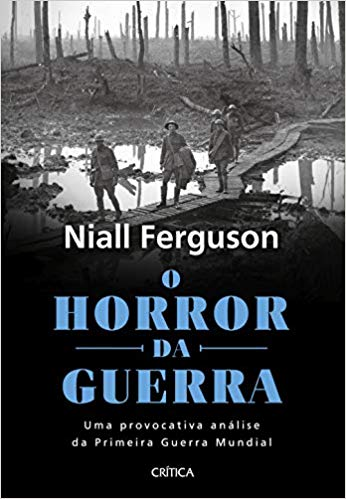 O horror da guerra: Uma provocativa análise da primeira guerra mundial