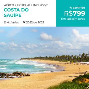 Pacote All Inclusive Costa do Sauípe - 4 Diárias - 2022 e 2023