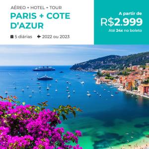 Pacote de Viagem Paris + Côte d'Azur - 2022 e 2023 - Aéreo + Hospedagem + Passeio