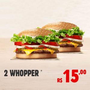2 WHOPPER POR R$ 15,00