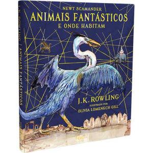 Livro - Animais Fantásticos e Onde Habitam: Edição Ilustrada