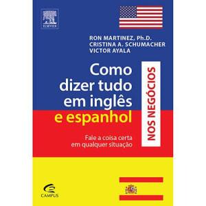 Livro - Como Dizer Tudo em Inglês e Espanhol nos Negócios