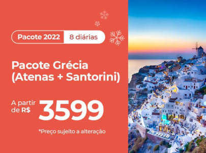 Pacote Grécia (Atenas + Santorini) - 2022 Aéreo + Hospedagem