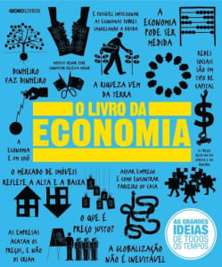 O Livro da Economia - Reduzido - Col. As Grandes Ideias De Todos Os Tempos