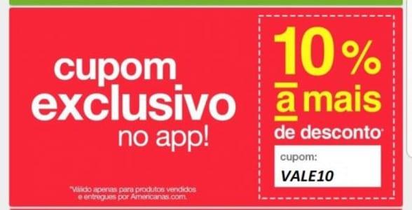 Cupom VALE10 de 10% de desconto no aplicativo da Americanas!