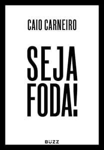 Seja Foda! eBook Kindle