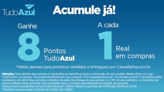 Ganhe 8 Pontos Todo Azul por Real nas Casas Bahia!