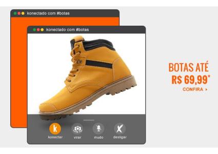 Botas até R$ 69,99 - Diversos Modelos