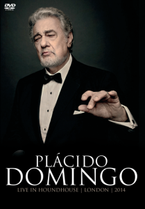 Plácido Domingo - Live In Houndhouse, London 2014 - DVD