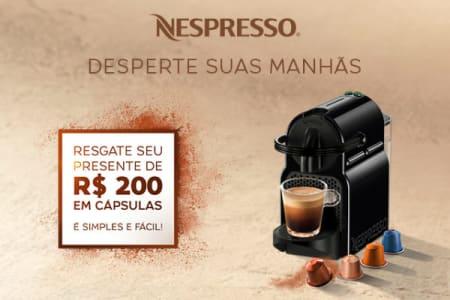 Compre uma Máquina Nespresso e Ganhe R$200 em Cápsulas