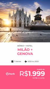 Pacote de Viagem Milão + Genova - 2022 e 2023 - Aéreo + Hospedagem