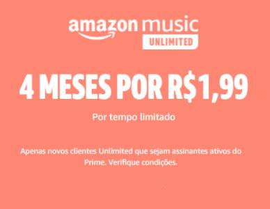 Amazon Music Unlimited - 4 Meses Por R$1,99