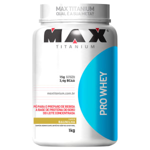 Oferta ➤ 2 Unidades – Whey Protein Pro Whey 1Kg Exclusivo – Max Titanium   . Veja essa promoção
