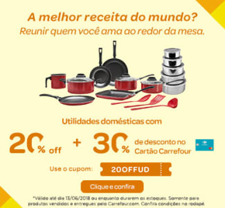 Feirão de Utilidades Domésticas - 30%OFF pagando com o  cartão Carrefour + 20%OFF com o cupom!