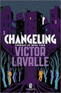 Livro Changeling - Victor La Valle