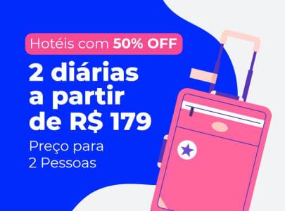 Hotéis com 50% de Desconto - 2 Diárias A Partir de R$179,00!