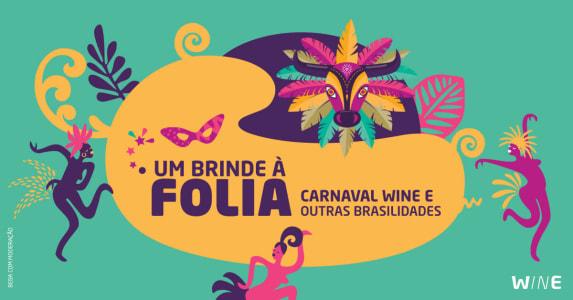Seleção de Vinhos Internacionais por até R$29 no Carnaval da Wine