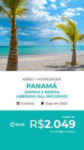 Pacote de Viagem Panamá All Inclusive - 2023 - Aéreo + Hospedagem com Comida e Bebida Liberados