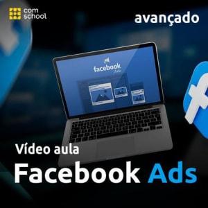 Curso de Facebook Ads Avançado - ComSchool - Magazine Ofertaesperta