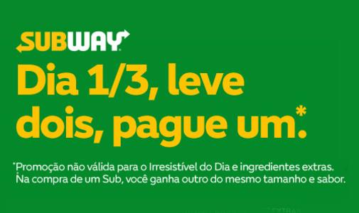 Leve 2 Pague 1 - Subway (Válido somente hoje 01/03/2018)