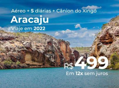 Pacote de Viagem Aracaju + Passeio ao Cânion do Xingó - Segundo Semestre de 2022 - 5 Diárias