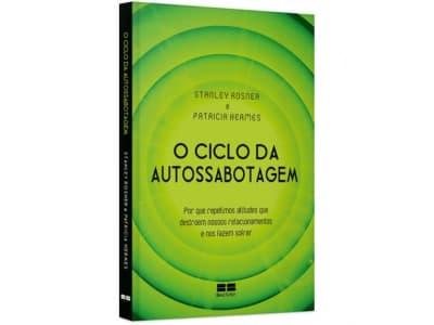 Livro O Ciclo da Autossabotagem - Stanley Rosner e Patricia Hermes - Magazine Ofertaesperta