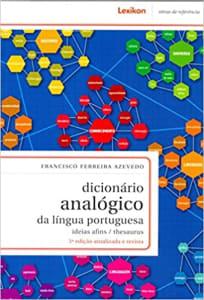 Livro Dicionário Analógico da Língua Portuguesa - Francisco Ferreira Azevedo