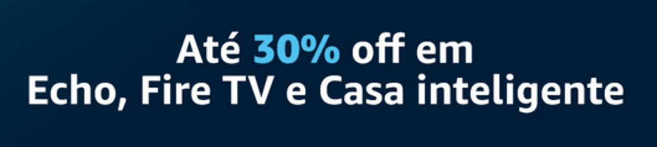 Confira ➤ Até 30% de Desconto em Echo, Fire TV e Casa Inteligente ❤️ Preço em Promoção ou Cupom Promocional de Desconto da Oferta Pode Expirar No Site Oficial ⭐ Comprar Barato é Aqui!