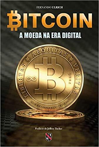 Bitcoin - A moeda na era digital (Português) Capa Comum